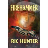 Firehammer and Ric Hunter
